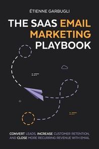 The SaaS Email Marketing Playbook - Librerie.coop