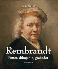 Rembrandt - Pintor, dibujante, grabador - Volumen II - Librerie.coop