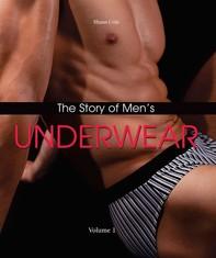 The Story of Men's Underwear - Librerie.coop