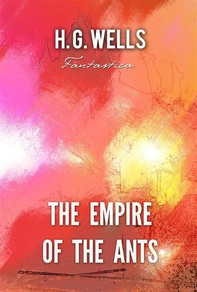 The Empire of The Ants - Librerie.coop