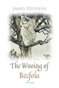 The Wooing of Becfola - Librerie.coop