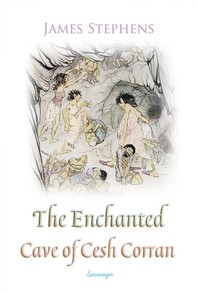 The Enchanted Cave of Cesh Corran - Librerie.coop