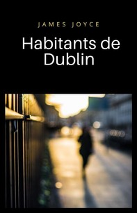 Habitants de Dublin (traduit) - Librerie.coop