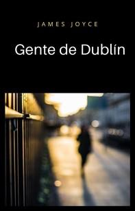 Gente de Dublín (traducido) - Librerie.coop