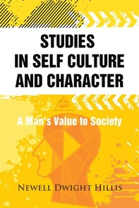 Studies in Self Culture and Character - Librerie.coop
