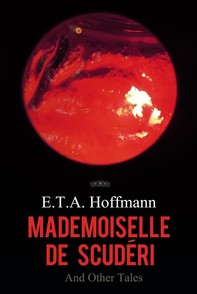 Mademoiselle de Scuderi and Other Tales - Librerie.coop