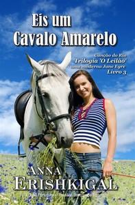 Eis um Cavalo Amarelo (Edição Portuguesa) - Librerie.coop