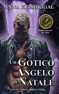 Un Gotico Angelo di Natale (Edizione Italiana) - Librerie.coop