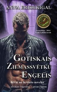 """Gotiskais Ziemassvētku eņģelis"""" (Izdevums latviešu valodā) - Librerie.coop"""