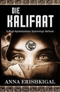 Die Kalifaat: 'n Post-Apokaliptiese Spannings Verhaal - Librerie.coop