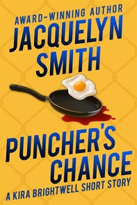 Puncher's Chance: A Kira Brightwell Short Story - Librerie.coop