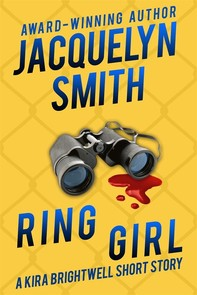 Ring Girl: A Kira Brightwell Short Story - Librerie.coop