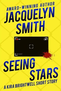 Seeing Stars: A Kira Brightwell Short Story - Librerie.coop
