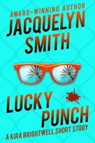 Lucky Punch: A Kira Brightwell Short Story - Librerie.coop