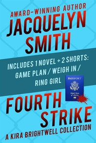 Fourth Strike: A Kira Brightwell Collection - Librerie.coop