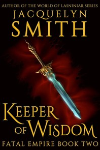 Keeper of Wisdom: Fatal Empire Book Two - Librerie.coop