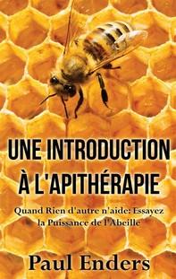 Une introduction à l'apithérapie - Librerie.coop