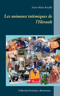 Les animaux totémiques de l'Hérault - Librerie.coop