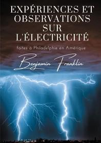 Expériences et observations sur l'électricité - Librerie.coop