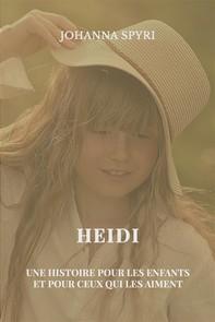 Heidi, une histoire pour les enfants et pour ceux qui les aiment - Librerie.coop
