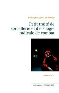 Petit traité de sorcellerie et d'écologie radicale de combat - Librerie.coop