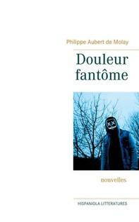 Douleur fantôme - Librerie.coop