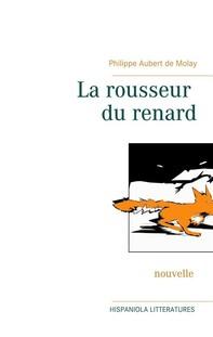 La rousseur du renard - Librerie.coop