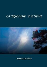 La trilogie d'Édène - Librerie.coop