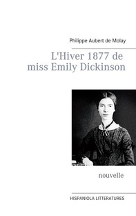 L'Hiver 1877 de miss Emily Dickinson - Librerie.coop