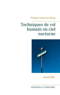 Techniques de vol humain en ciel nocturne - Librerie.coop
