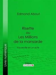 Risette ou Les Millions de la mansarde - Librerie.coop