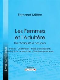 Les Femmes et l'adultère, de l'Antiquité à nos jours - Librerie.coop