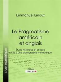 Le Pragmatisme américain et anglais - Librerie.coop