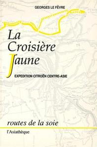 La Croisière jaune - Librerie.coop
