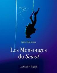 Les Mensonges du Sewol - Librerie.coop