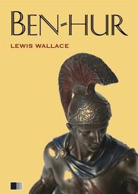Ben-Hur : Eine Geschichte aus der Zeit Christi - Librerie.coop
