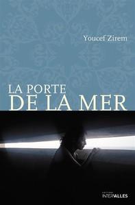 La Porte de la mer - Librerie.coop