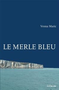 Le Merle bleu - Librerie.coop