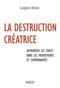 La destruction créatrice - Librerie.coop