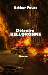 Détruire Belloronne - Librerie.coop