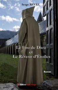 Le Fou de Dieu et le Rêveur d'Etoiles - Librerie.coop