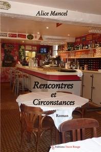 Rencontres et circonstances - Librerie.coop