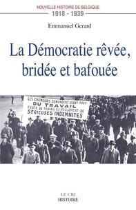 La Démocratie rêvée, bridée et bafouée - Librerie.coop