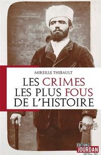 Les crimes les plus fous de l'histoire - Librerie.coop