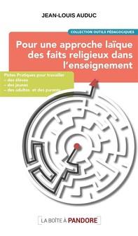 Pour une approche laïque des faits religieux dans l'enseignement - Librerie.coop
