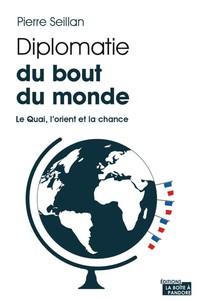 Diplomatie du bout du monde - Librerie.coop