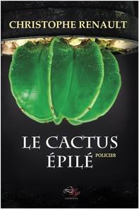 Le Cactus Épilé - Librerie.coop