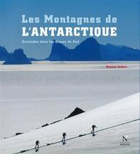 Les Montagnes d'Ellsworth - Les Montagnes de l'Antarctique - Librerie.coop