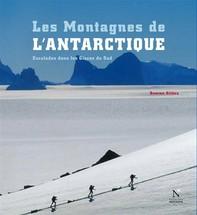 La Terre de la Reine Maud - Les Montagnes de l'Antarctique - Librerie.coop