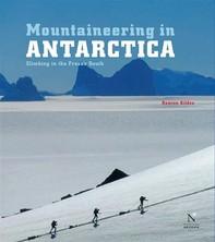 Ellsworth Moutains - Mountaineering in Antarctica - Librerie.coop